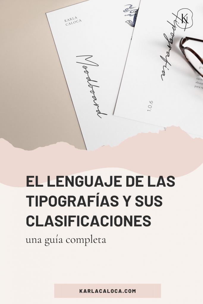 El lenguaje de las tipografias y sus clasificaciones