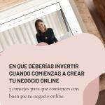 En que deberias invertir cuando comienzas a crear tu negocio online