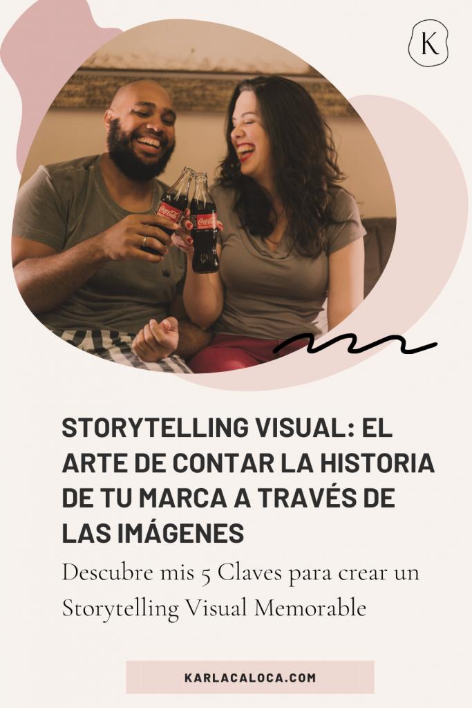 Storytelling Visual El arte de contar la historia de tu marca a traves de las imagenes