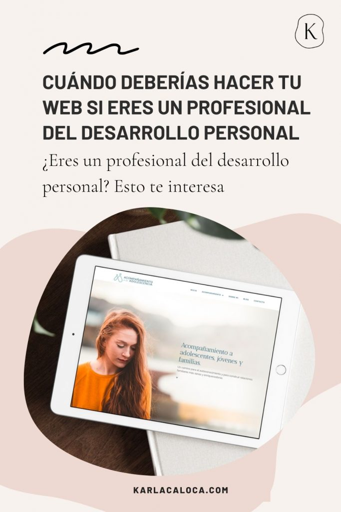 Cuándo deberías hacer tu web si eres un profesional del desarrollo personal
